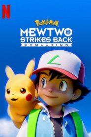 پوکمون: بازگشت به حملات میوتو | Pokémon Mewtwo Strikes Back Evolution