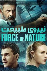 Force of Nature | قدرت طبیعت