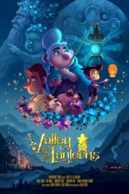 Valley of the Lanterns | دره فانوس ها