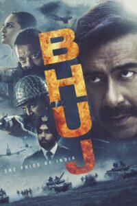 Bhuj: The Pride of India   Booj Eftekhar Hendostan